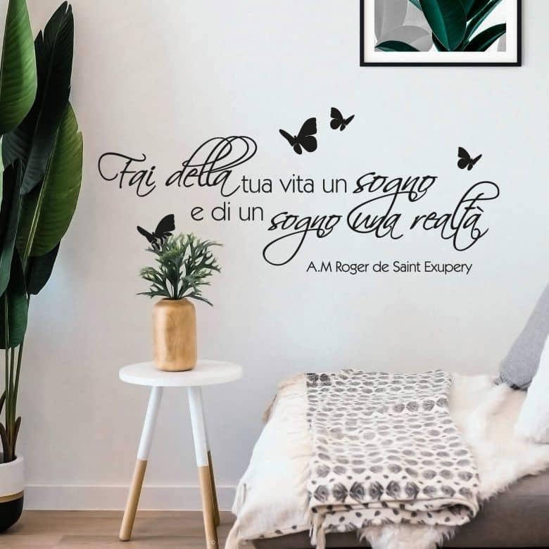 Adesivo murale - Fai della tua vita un sogno...