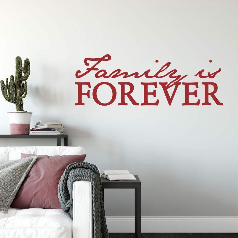 Sticker mural - Family is forever