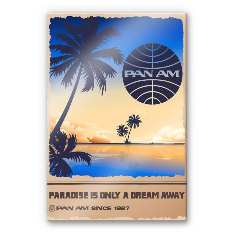 Acrylglasbild PAN AM - Dream in Paradise