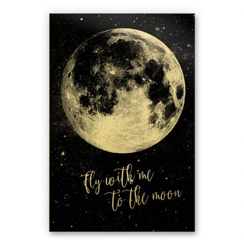 Alu-Dibond-Goldeffekt - Fly with me to the moon