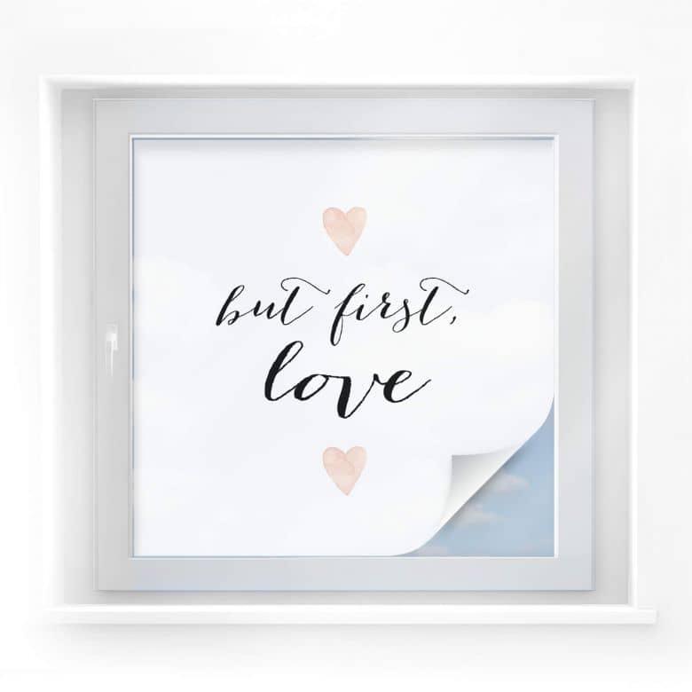 Sichtschutzfolie Confetti & Cream - But first Love