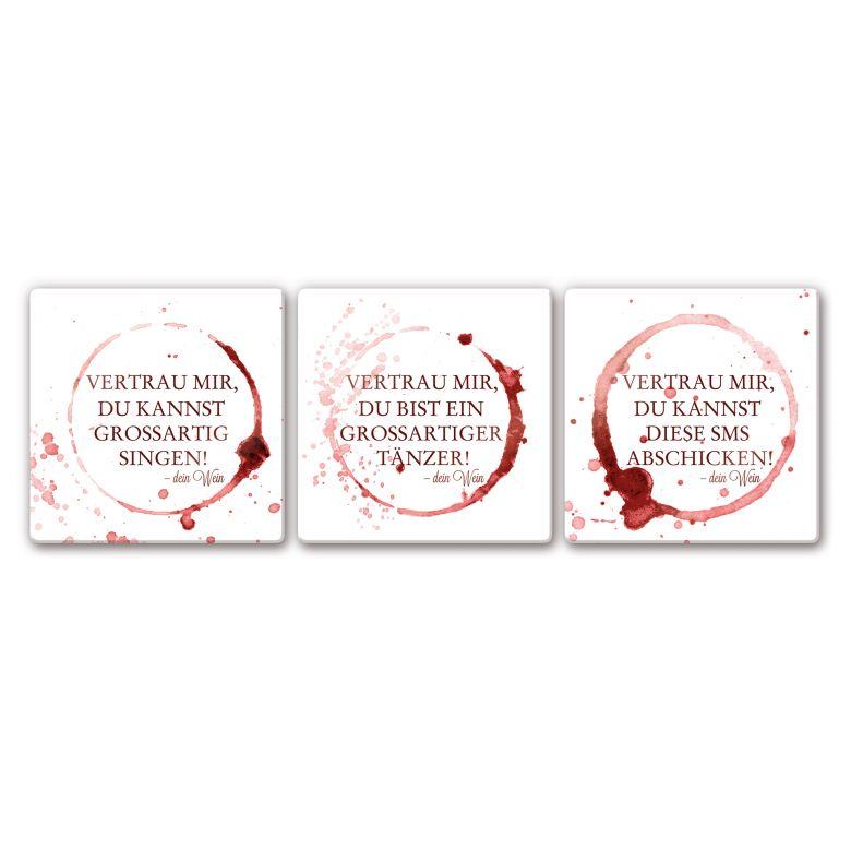 Glasbild Vertrau mir, dein Wein - quadratisch (3-teilig)