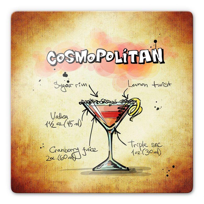 Glasbild Cosmopolitan - Rezept