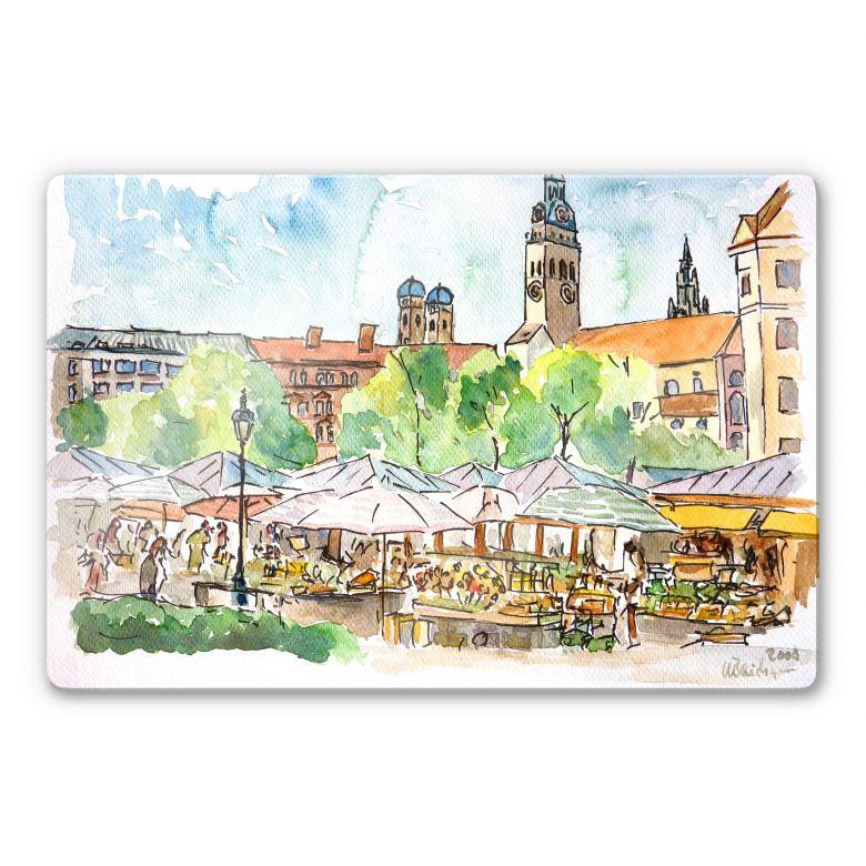 Glasbild Bleichner - München - Viktualienmarkt