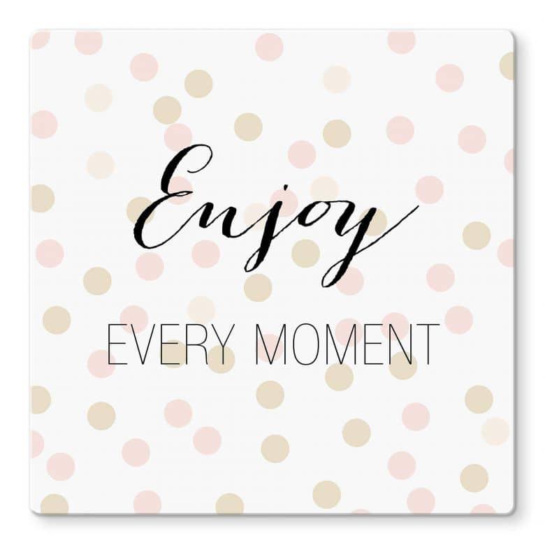 Glasbild  Confetti & Cream -  Enjoy every Moment