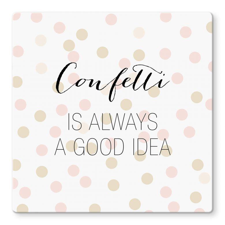 Glasbild Confetti & Cream - Confetti is always a good idea