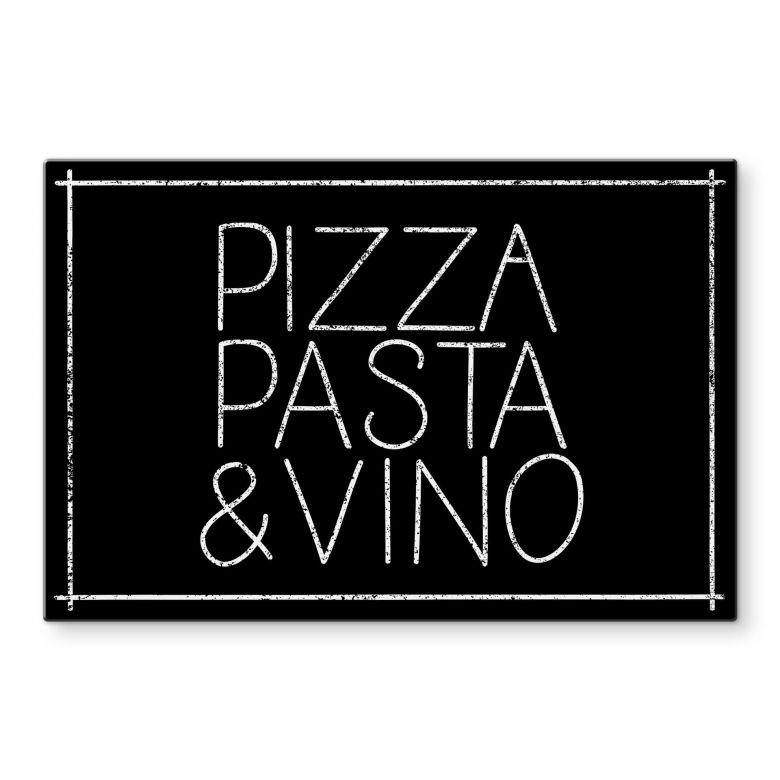 Glasbild Pizza Pasta & Vino schwarz