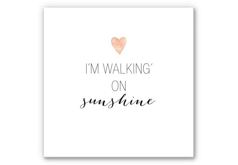 Wandbild Confetti & Cream - I'm walking on sunshine
