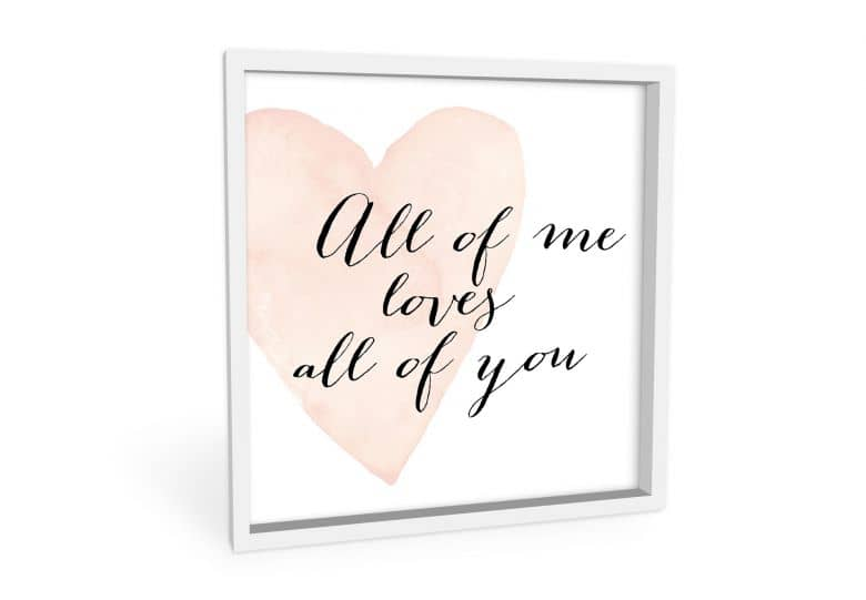 Wandbild Confetti & Cream - All of me loves all of you