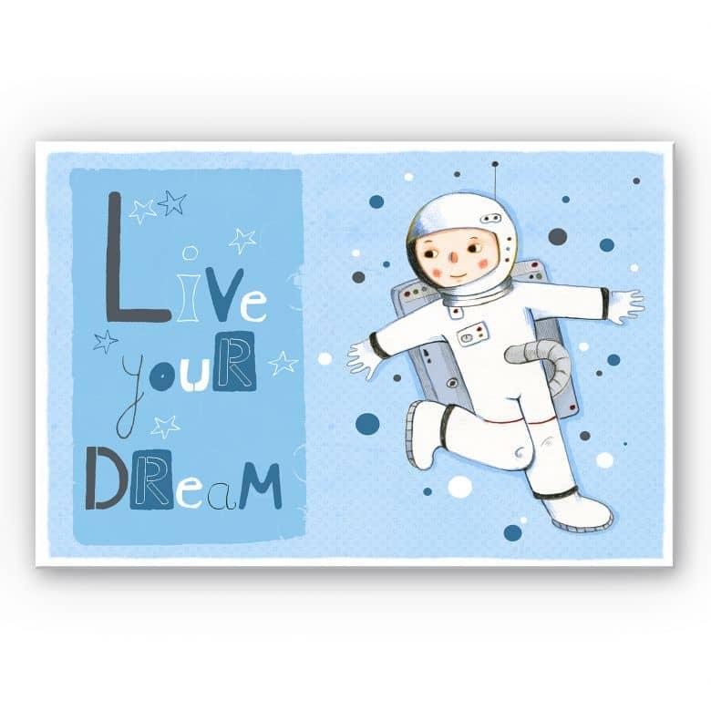 Wandbild Loske - Live your Dream