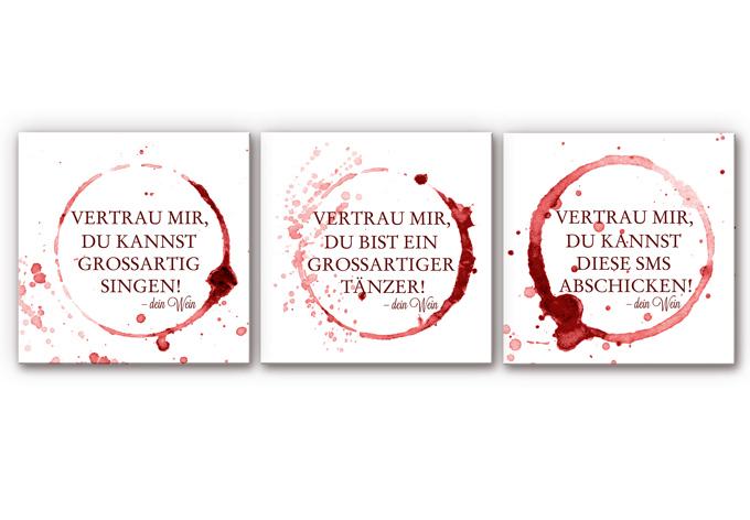 Wandbild Vertrau mir, dein Wein - quadratisch (3-teilig)