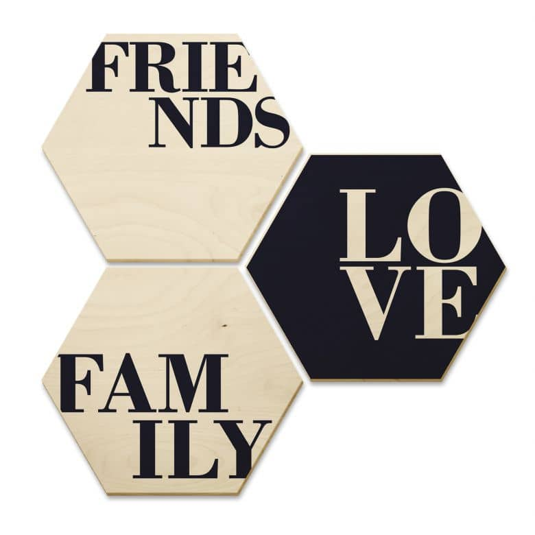 Hexagon - Berkenfineer Love, Friends, Family
