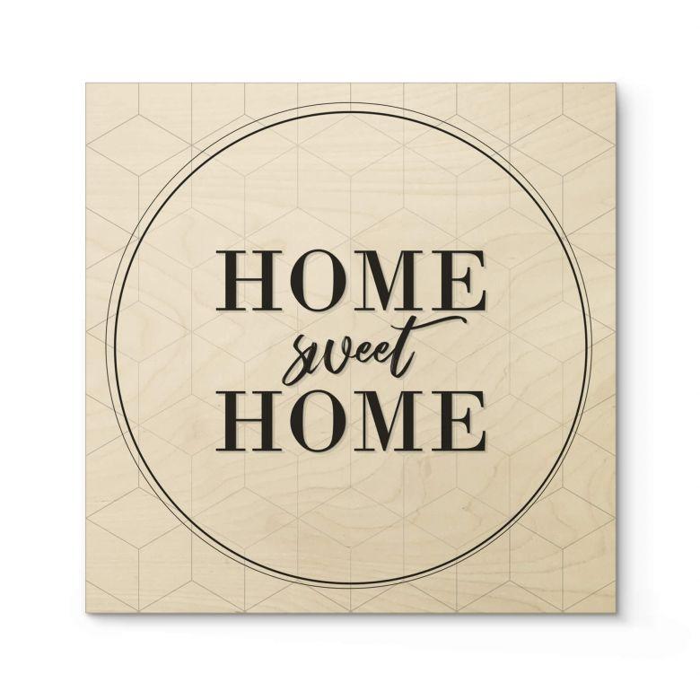 Holzposter Home sweet Home - Quadratisch