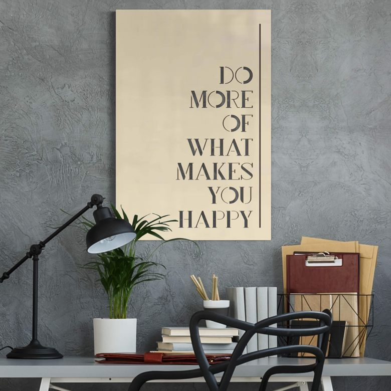 Wanddecoratie Populierenhout Do more of what makes you happy