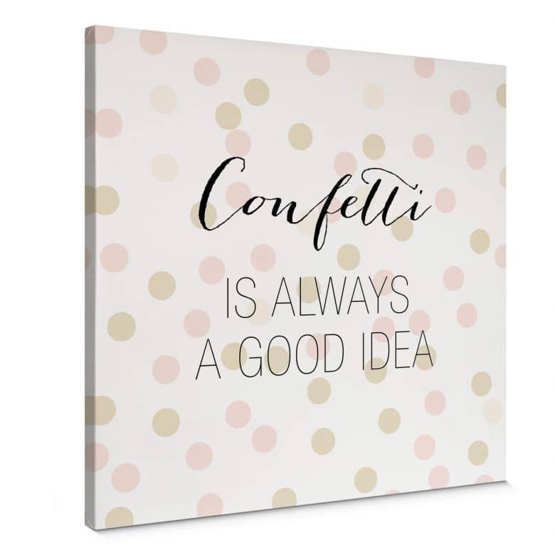 Leinwandbild Confetti & Cream - Confetti is always a good idea