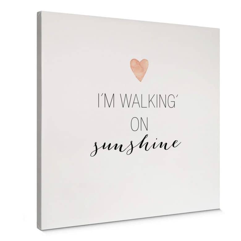 Leinwandbild Confetti & Cream - I'm walking on sunshine