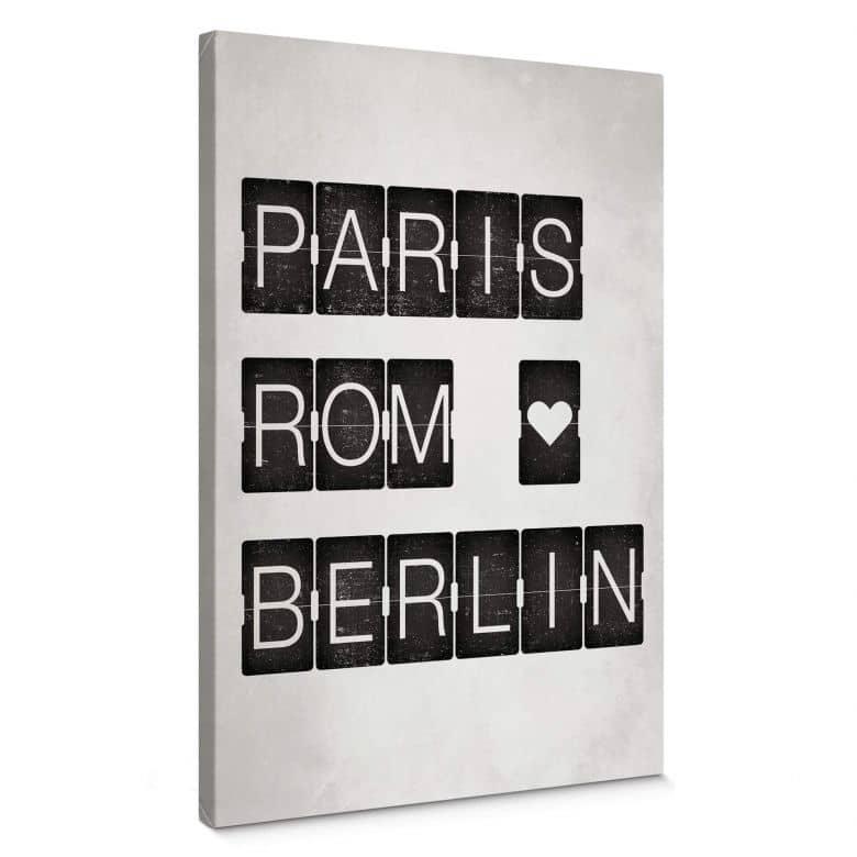 Leinwandbild Paris-Rom-Berlin