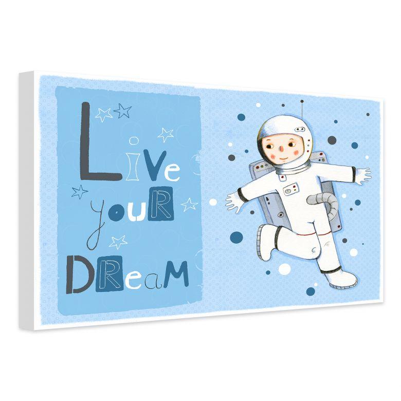 Leinwandbild Loske - Live your Dream