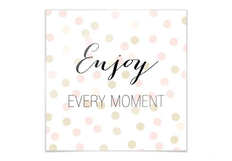 Poster Confetti & Cream - Enjoy every Moment