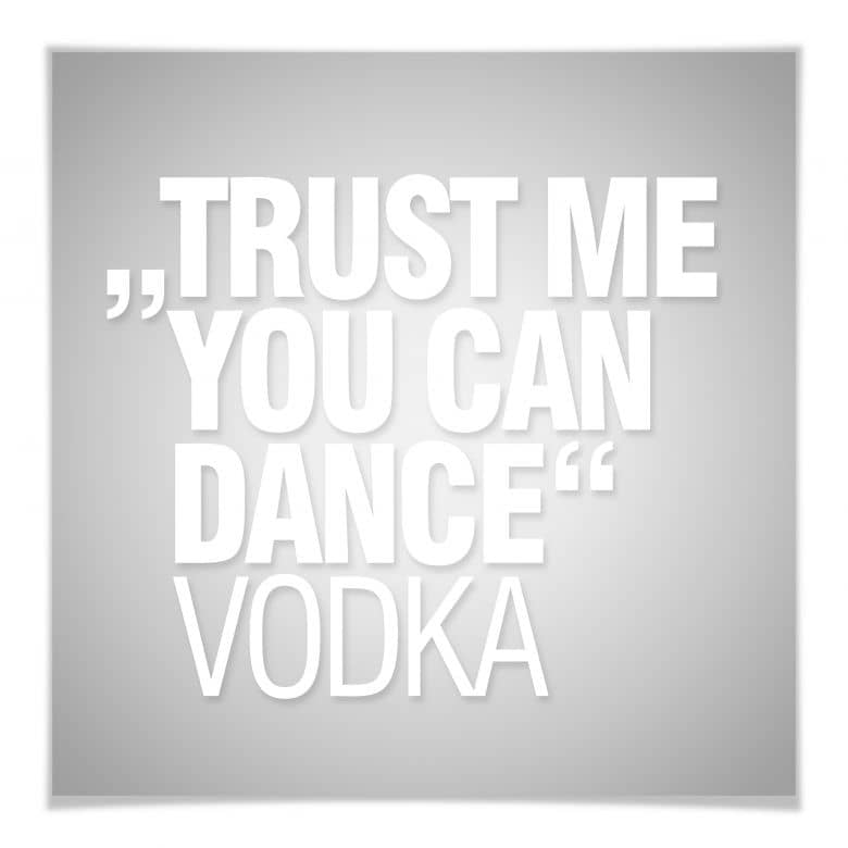 Poster Trust me you can dance