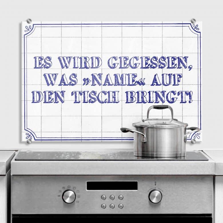 Spritzschutz + Wunschtext - Es wird gegessen...
