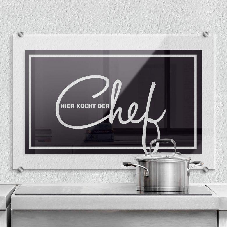 spritzschutz hier kocht der chef wall. Black Bedroom Furniture Sets. Home Design Ideas