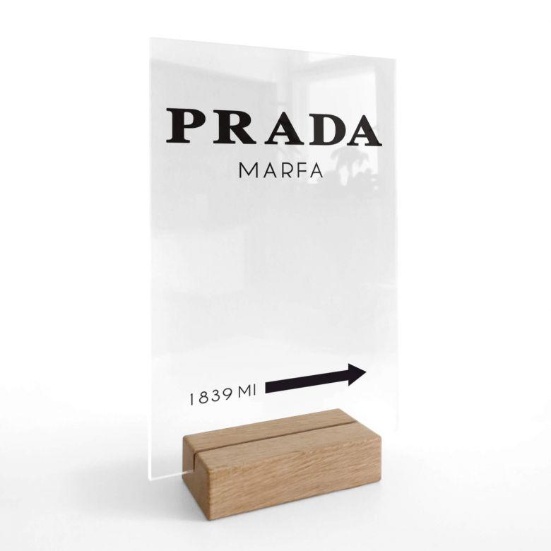 Tischaufsteller Prada Marfa