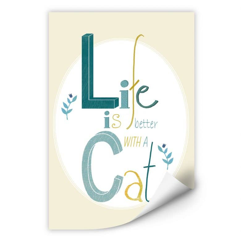 Wallprint Loske - Life is better with a Cat
