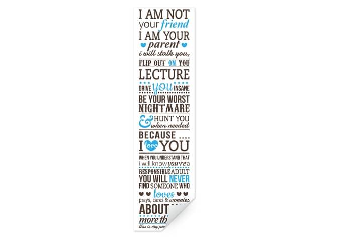 Wallprint W - I am not your friend - I am your parent... 1