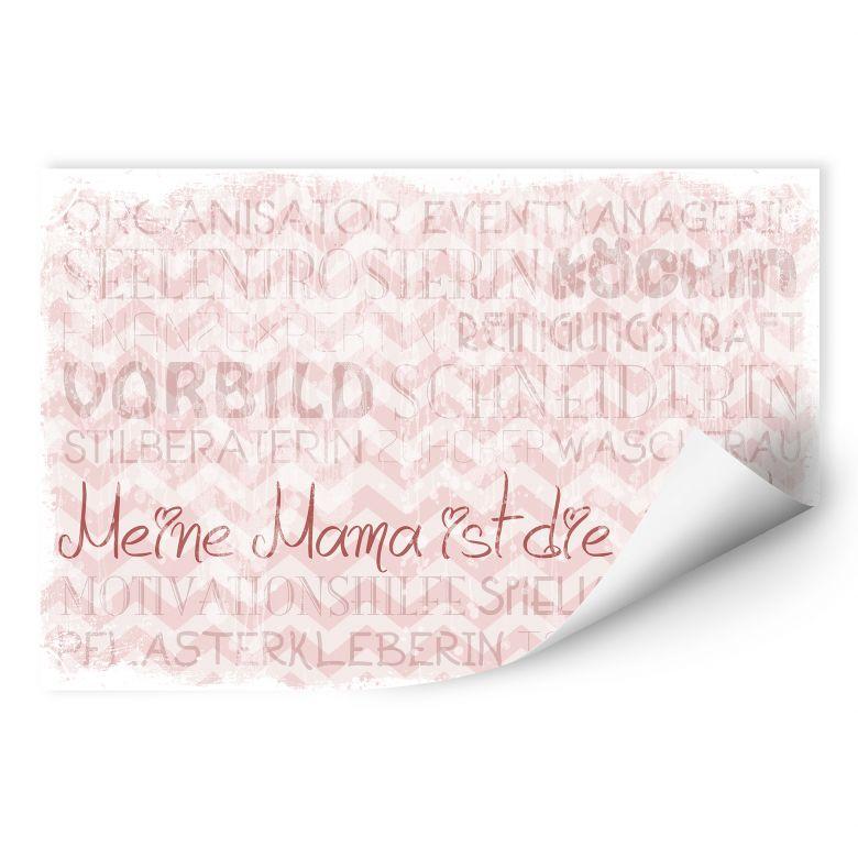 Wallprint W - Meine Mama ist die Beste