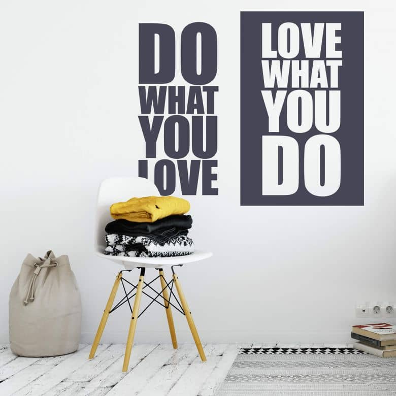 Sticker mural Do what you love – Love what you do