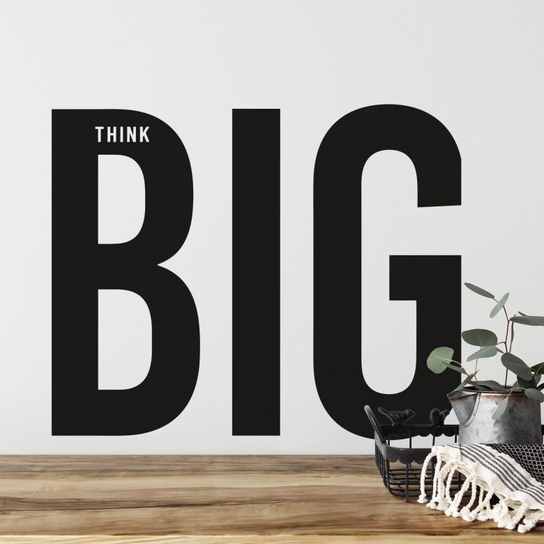 Wandtattoo Think Big