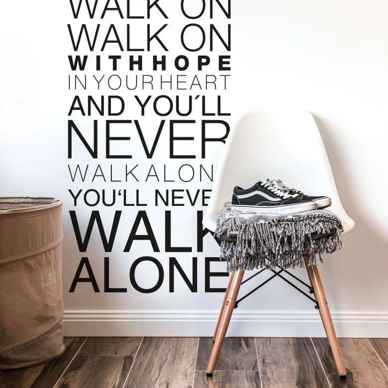 Wandtattoo You Will Never Walk Alone Wall Art De