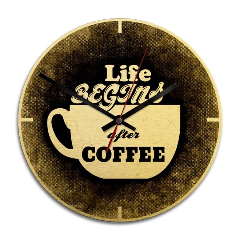 Wanduhr Alu-Dibond-Goldeffekt - Life begins after coffee - Ø 28 cm