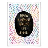 Poster Fredriksson - Throw Kindness around like confetti
