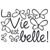 Sticker mural - La vie est belle!