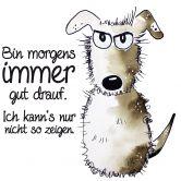 Wandtattoo Hagenmeyer - Bin morgens immer gut drauf...
