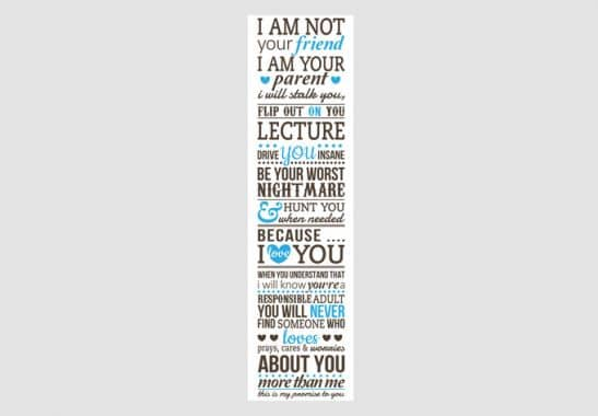 Wallprints - W - I am not your friend - I am your parent... 1