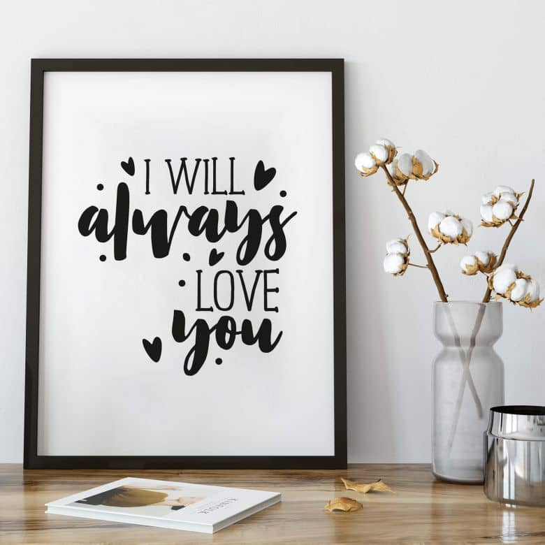 Poster I Will Always Love You Wall Art Nl
