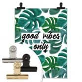 Poster Good vibes only