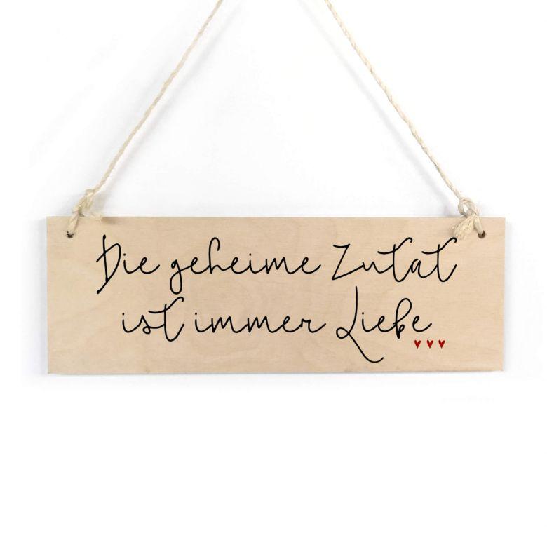 Holzschild Die Geheime Zutat Ist Immer Liebe Wall Art De